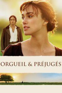 """Affiche du film """"Orgueil et Préjugés"""""""