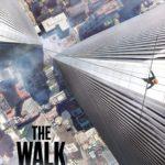 """Affiche du film """"The Walk : Rêver plus haut"""""""